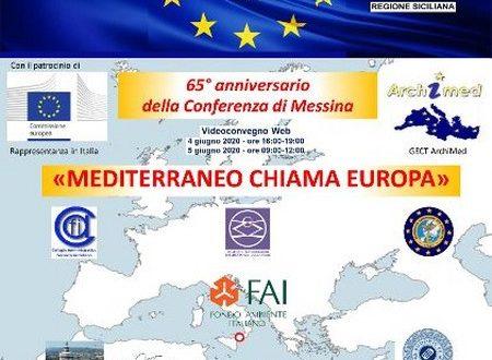 Convegno (4-5 giugno) nel 65esimo della Conferenza di Messina – Mediterraneo chiama Europa