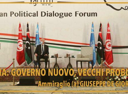 Libia: governo nuovo, vecchi problemi