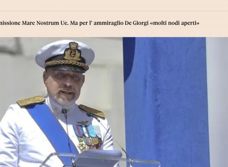Migranti, ipotesi missione Mare Nostrum Ue. Ma per l' ammiraglioDeGiorgi «molti nodi aperti»